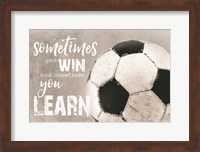 Soccer -Sometimes You Win Fine-Art Print