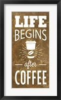 Life Begins After Coffee Fine-Art Print
