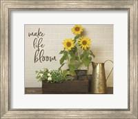 Make Life Bloom Fine-Art Print