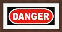 Sign - Danger Fine-Art Print