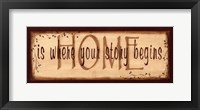 Home Is Where Your Story Begins Fine-Art Print