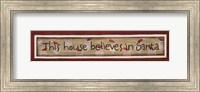 This House Believes In Santa Fine-Art Print