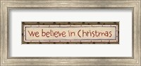 We Believe In Christmas Fine-Art Print
