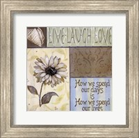 Live Laugh Love - How We Spend Our Days Fine-Art Print