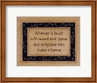 A House Is Built Fine-Art Print