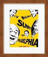 It's Always Sunny in Philadelphia Wall Poster