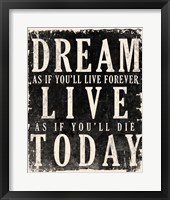 Dream, Live, Today - James Dean Quote Fine-Art Print