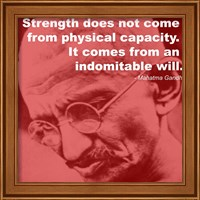 Gandhi - Strength Quote Fine-Art Print