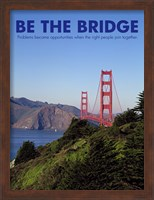Be The Bridge Fine-Art Print