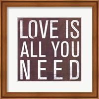 Love is all you Need - Mini Fine-Art Print