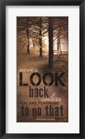 Never Look Back Quote Fine-Art Print