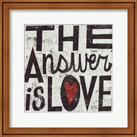 The Answer Is Love Grunge Fine-Art Print
