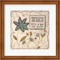 Happiness is a Way of Life Fine-Art Print