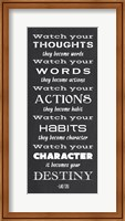 Watch Your Character It Becomes Your Destiny Fine-Art Print