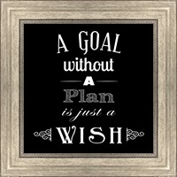 A Goal Without A Plan Is Just A Wish Fine-Art Print