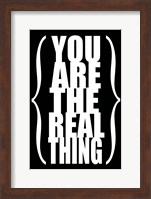 You are the Real Thing 2 Fine-Art Print