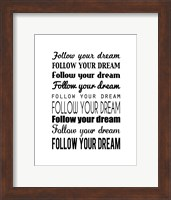 Follow Your Dream 1 Fine-Art Print