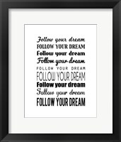 Follow Your Dream 1 Fine-Art Print