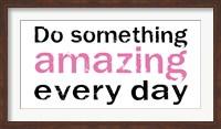 Do Something Amazing 2 Fine-Art Print