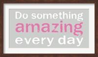 Do Something Amazing 3 Fine-Art Print