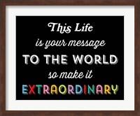 Make it Extraordinary Fine-Art Print