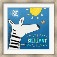 Be Brilliant Fine-Art Print