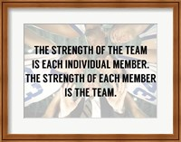 The Strength of the Team Fine-Art Print