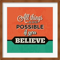 All Things Are Possible If You Believe Fine-Art Print