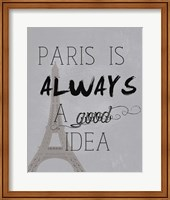 Paris Is Always a Good Idea Fine-Art Print