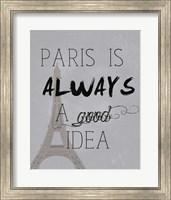Paris Is Always a Good Idea Fine-Art Print