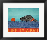 Life is a Ball Black Fine-Art Print