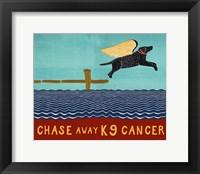 Chase Away K9 Cancer Fine-Art Print