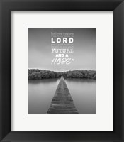 Jeremiah 29:11 For I know the Plans I have for You (Lake House Black & White) Fine-Art Print