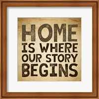 Home Is Where Our Story Begins -Burlap Fine-Art Print