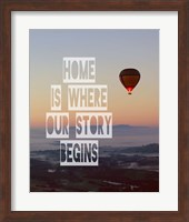 Home is Where Our Story Begins Hot Air Balloon Color Fine-Art Print
