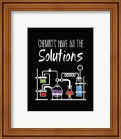 Chemists Have All The Solutions Black Fine-Art Print