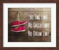 No Time Limit No Speed Limit No Dream Limit Pink Shoes Fine-Art Print