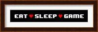 Eat Sleep Game -  Black Panoramic with Pixel Hearts Fine-Art Print