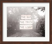 The Way The Truth The Light Railroad Tracks Black and White Fine-Art Print