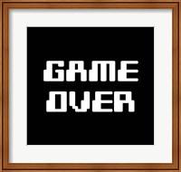 Game Over  - Black Fine-Art Print