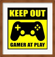 Keep Out Gamers At Play Fine-Art Print