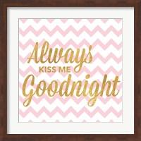 Always Kiss Me Goodnight Fine-Art Print
