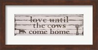 Love Until the Cows Come Home Fine-Art Print