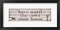 Love Until the Cows Come Home Fine-Art Print
