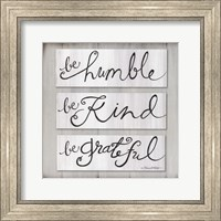 Be Humble, Be Kind, Be Grateful Fine-Art Print