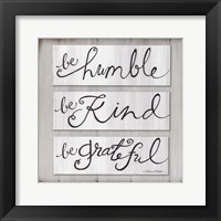 Be Humble, Be Kind, Be Grateful Fine-Art Print