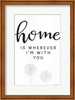 Home is Wherever I'm with You Fine-Art Print