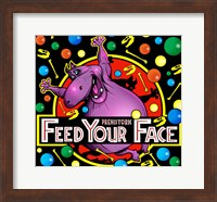 Feed Your Face Fine-Art Print
