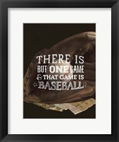There is One Game Fine-Art Print