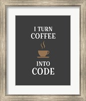 I Turn Coffee Into Code - Coffee Cup Gray Background Fine-Art Print